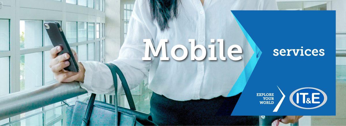Mobile Services   IT&E Online Store - Explore Your World