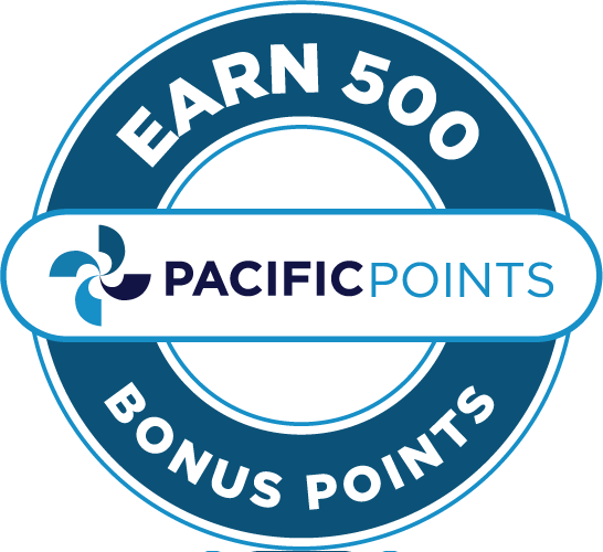 Earn 500 PacificPoints